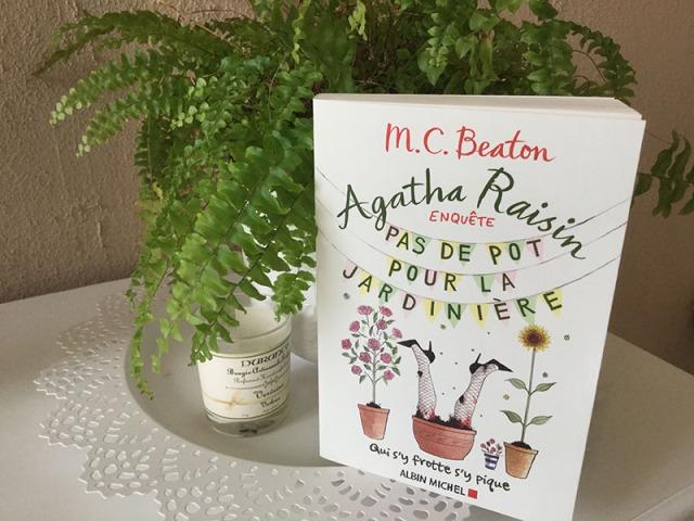 Agatha Raisin enquête Tome 3, Pas de pot pour la jardinière, M.C. Beaton