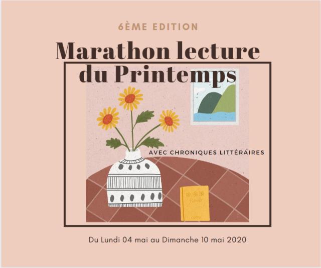 Marathon lecture du Printemps - 6ème Edition, Chroniques Littéraires
